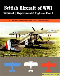 British Aircraft of WWI Vol. 1: Experimental Fighters, Part 1