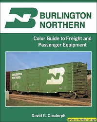 Burlington Northern Color Guide to Freight and Passenger Equipment