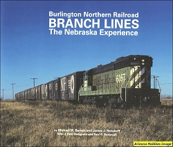 Burlington Northern Railroad Branch Lines: The Nebraska Experience