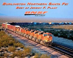 Burlington Northern Santa Fe: Best of Jeremy F. Plant
