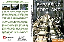 Bypassing Portland - A Cab Ride on Former SP&S Oregon Lines DVD