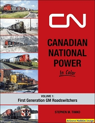 Canadian National Power In Color Vol. 1: First Generation Roadswitchers