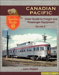 Canadian Pacific Color Guide to Freight and Passenger Equipment Vol. 2