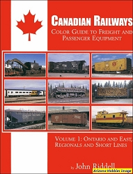 Canadian Railways Color Guide to Freight and Passenger Equipment Vol. 1