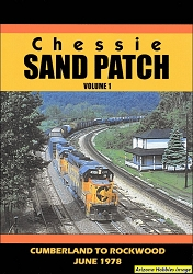 Chessie Sand Patch Vol. 1: Cumberland to Rockwood June 1978 DVD