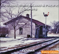 Chicago, Rock Island & Pacific Depots and Structures CD Book