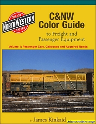 Chicago & North Western Color Guide to Freight and Passenger Equipment Volume 1