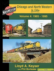 Chicago & North Western In Color Volume 4: 1965-1995