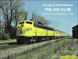Chicago & North Western: The 400 Club