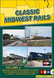 Classic Midwest Rails Vol. 2: Mainline Action from Fremont to North Platte