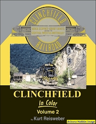 Clinchfield Railroad In Color Vol. 2