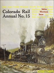 Colorado Rail Annual No. 15: Idaho-Montana Issue