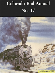 Colorado Rail Annual No. 17: Rocketing to the Rockies