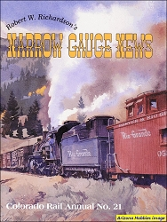 Colorado Rail Annual No. 21: Robert W. Richardson's Narrow Gauge News