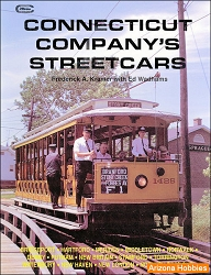 Connecticut Company's Streetcars (hardcover)