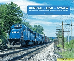 Conrail-D&H-NYS&W: Operations on New York State's Southern Tier and Related Trackage after 1976