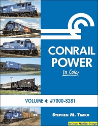 Conrail Power In Color Volume 4: Units 7000-8241