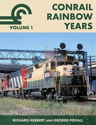 Conrail Rainbow Years Vol. 1