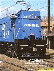 Conrail Under Pennsy Wires Volume 1: 1976-1981 in Central New Jersey and Eastern Pennsylvania