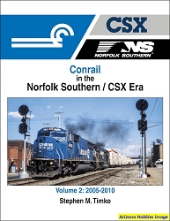 Conrail in the Norfolk Southern/CSX Era Volume 2: 2005-2010