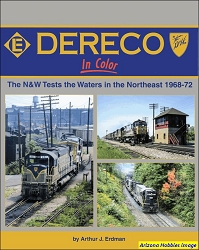 DERECO In Color : The N&W Tests the Waters in the Northeast 1968-1972