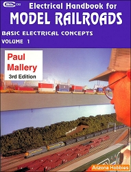 Electrical Handbook for Model Railroads Vol. 1