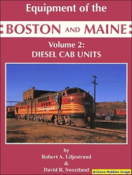 Equipment of the Boston & Maine Vol. 2: Diesel Cab Units