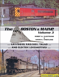 Equipment of the Boston & Maine Vol. 3: Gas and Diesel Railcars