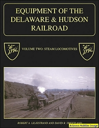 Equipment of the Delaware & Hudson Vol. 2: Steam Locomotives
