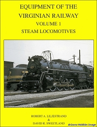 Equipment of the Virginian Railway Vol. 1: Steam Locomotives