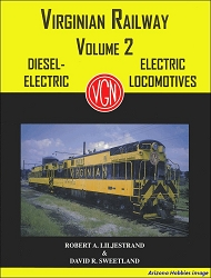 Equipment of the Virginian Railway Vol. 2: Diesel-Electric and Electric Locomotives