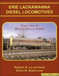 Erie Lackawanna Diesel Locomotives Vol. 2: Road-Switchers