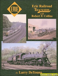 Erie Railroad Trackside with Robert F. Collins (Trackside #3)