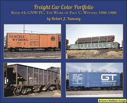 Freight Car Color Portfolio Book No. 2: GNW-PC, The Work of Paul C. Winters 1960-1980