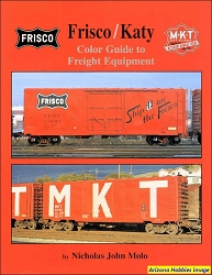 Frisco and Katy Color Guide to Freight and Passenger Equipment