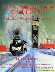 From the Midwest to Florida by Rail, 1875-1979 Vol. 1