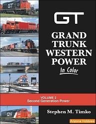 Grand Trunk Western Power In Color Volume 2: Second-Generation Power