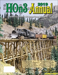 HOn3 Annual 2019: The How-to-Guide for HO Narrow Gauge Railroading