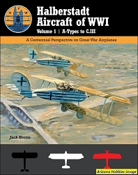 Halberstadt Aircraft of WW1 Vol.1: A Types to C.111
