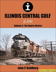 Illinois Central Gulf In Color Vol. 3: The Sparta District
