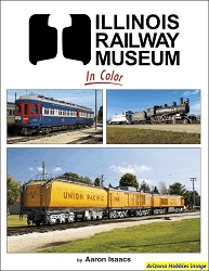 Illinois Railroad Museum In Color