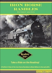 Iron Horse Rambles to West Milton: Take a Ride to Reading! DVD