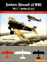 Junkers Aircraft of WWI Vol. 2: J.5-J.11