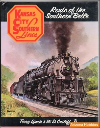 Kansas City Southern Lines: Route of the Southern Belle
