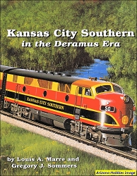 Kansas City Southern in the Deramus Era