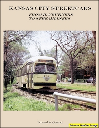 Kansas City Streetcars: From Hayburners to Streamliners