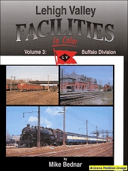 Lehigh Valley Facilities In Color Volume 3: Buffalo Division