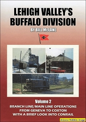 Lehigh Valley's Buffalo Division Vol. 2: Branch Line and Main Line Operations DVD