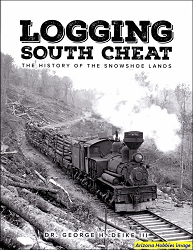 Logging South Cheat: The History of the Snowshoe Lands