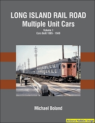 Long Island Rail Road Multiple Unit Cars Vol. 1: Cars Built 1905-1949